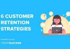 Constructing Relationships With Customer Retention Strategies